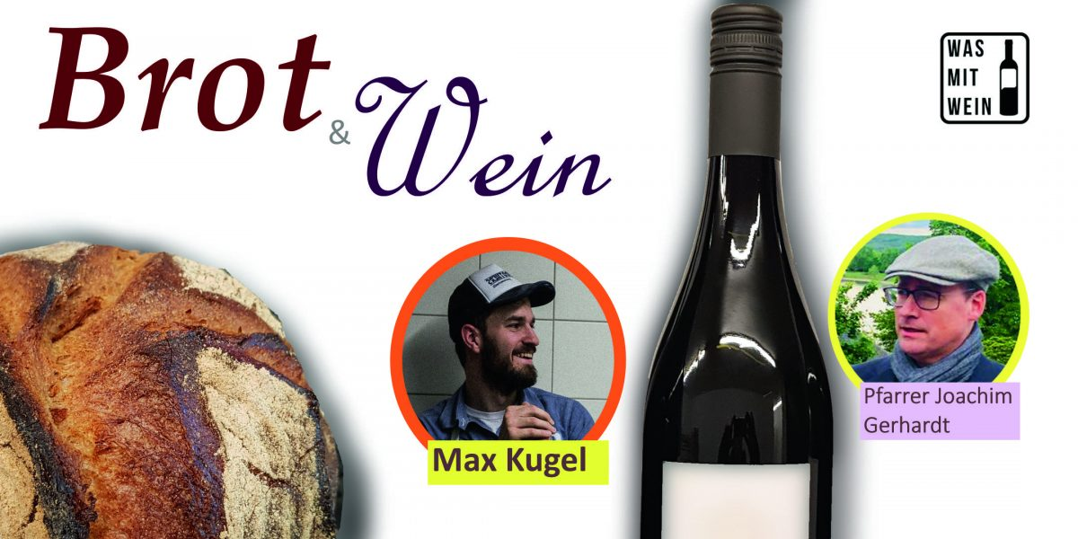 AUSGEBUCHT! Sommer-Highlight: Brot und Wein mit Max Kugel
